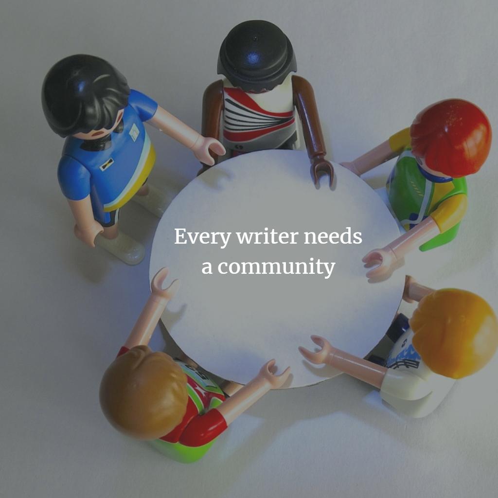 Writers need community