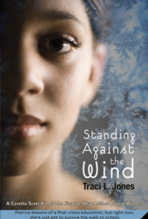 Traci Jones' YA novel Standing Against the Wind